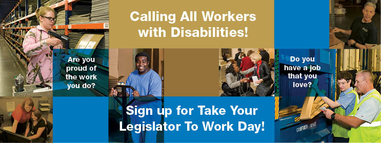 Sign up for Take Your Legislator To Work Day!