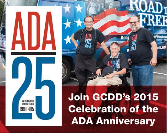 Join GCDD's 2015 Celebration of the ADA Anniversary