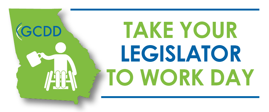 GCDD Take Your Legislator to Work Day logo