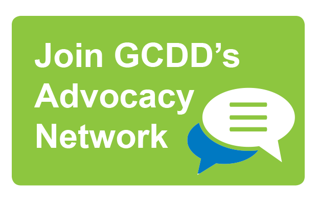 Join GCDD's Advocacy Network